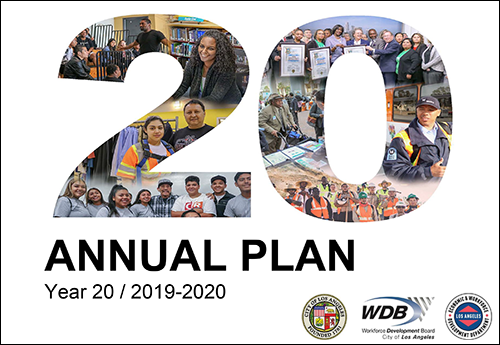 Program Year 20 Annual Plan cover page image: number 20 overlaid with merged workforce images, report title and EWDD/WDB/City of LA logos